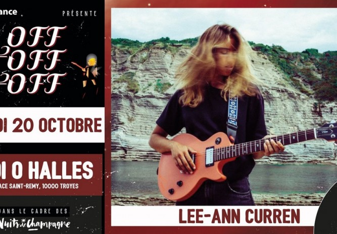 Festival Nuits de Champagne - OFF OFF OFF - Lee-Ann Curren